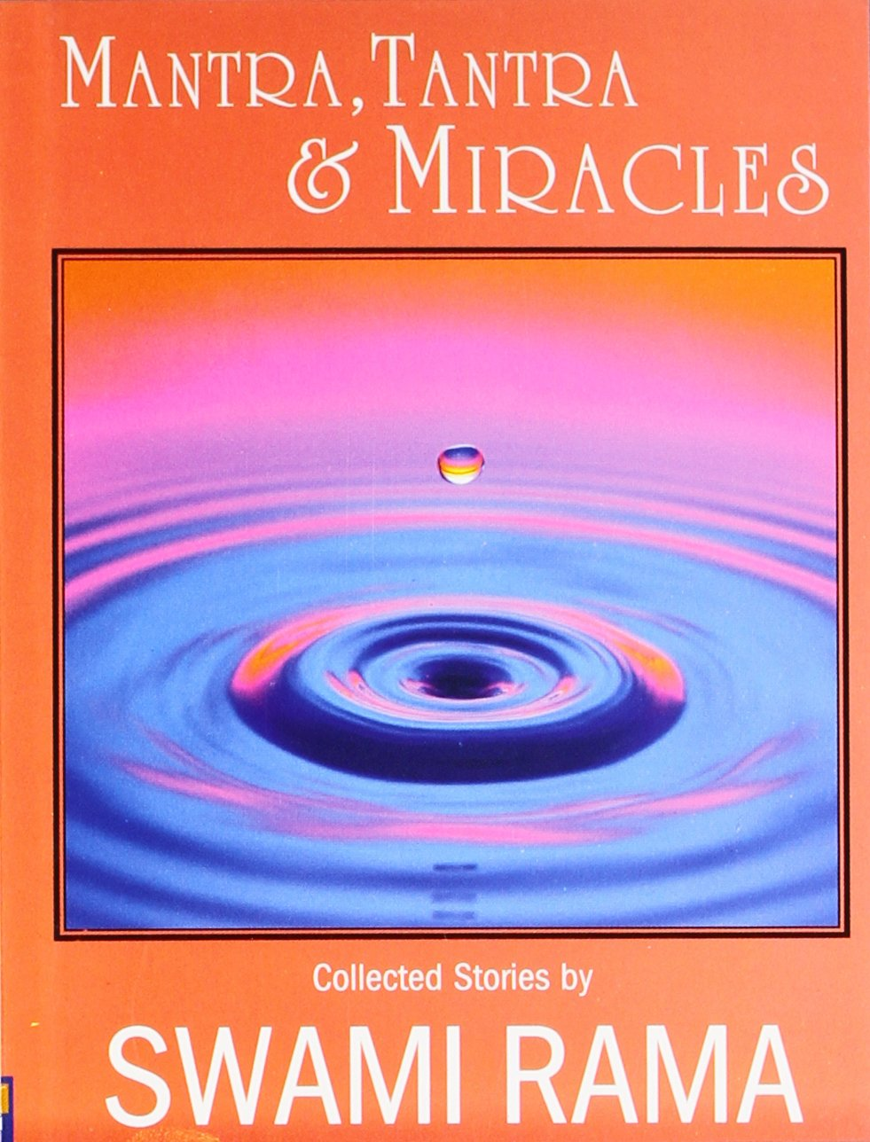 Mantra Tantra And Miracles