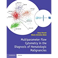 Multiparameter Flow Cytometry in the Diagnosis of Hematologic