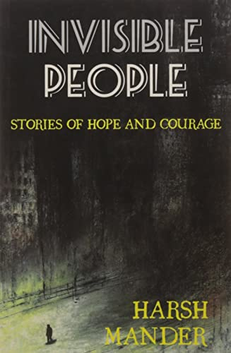 Invisible People: Stories of Courage and Hope