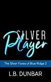 Silver Player: The Silver Foxes of Blue Ridge