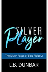 Silver Player: The Silver Foxes of Blue Ridge Kindle Edition