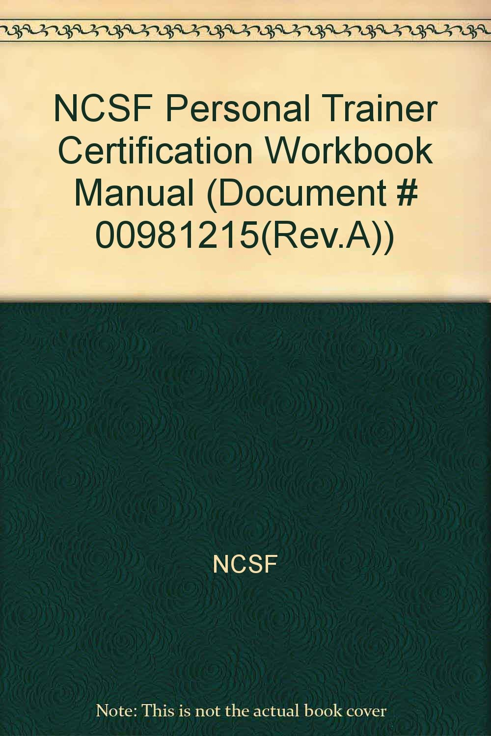 Ncsf Personal Trainer Certification Workbook Manual Document