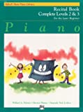 Alfred's Basic Piano Recital Book Complete Levels 2 & 3: For the Later Beginner