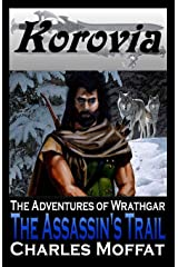 The Assassin's Trail: The Adventures of Wrathgar - Volume I Paperback
