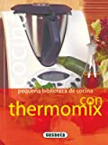 Cocina Con Thermomix(Pequeña Biblioteca De Cocina)