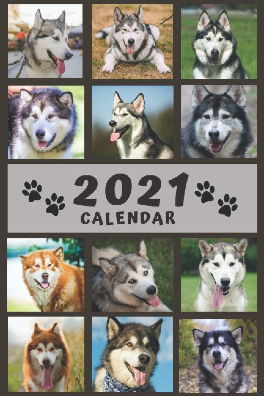 Happy Alaskan Malamute Calendar 2021