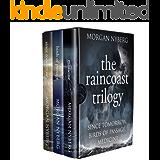 The Raincoast Trilogy: Since Tomorrow, Birds of Passage, Medicine