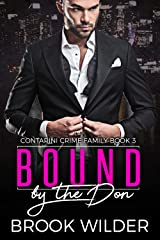 Bound by the Don (Contarini Crime Family Book 3) Kindle Edition