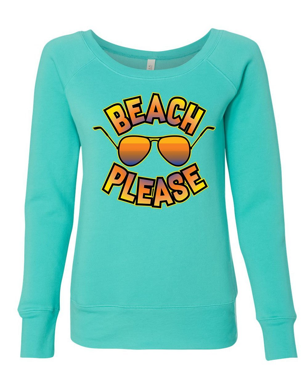 Beach Please Women's Sweatshirt Funny Sunshine Glasses Summer Time Vacation Teal S