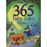 Story A Day 365 Fairy Tales, Rhymes and Other Stories