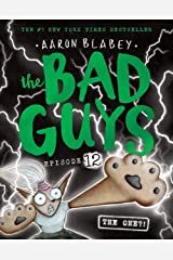 The Bad Guys #12: The One?! Paperback