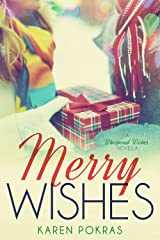 Merry Wishes: A Whispered Wishes Novella Kindle Edition