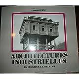 Architectures industrielles en Belgique et ailleurs