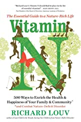 Vitamin N: The Essential Guide to a Nature-Rich Life Paperback