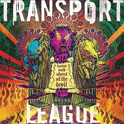 Transport League - Twist And Shout At The Devil (LP Vinyl)
