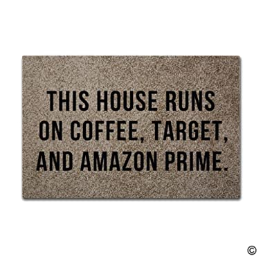 MsMr Doormat Entrance Floor Mat This House Runs On Coffee, Target, And Amazon Prime Indoor Outdoor Decorative Door Mat Entry Way Mat Machine Washable Non-woven Fabric Top 23.5 X15.7