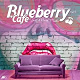 Blueberry Cafe Vol.4 (Soulful House Moods) (Compiled by Marga Sol)