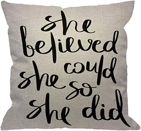 Amazon Com Hgod Designs Inspirational Quote Throw Pillow Cover Ink Brush Lettering She Believed She Could So She Did Decorative Pillow Cases Cotton Linen Square Cushion Covers For Home Sofa Couch 18x18 Inch Home