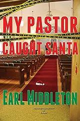 My Pastor Caught Santa Kindle Edition