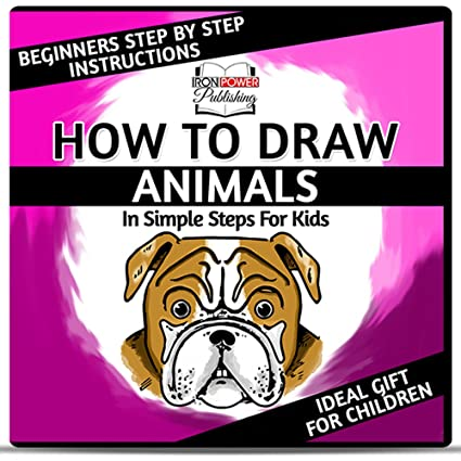 Image of: Cartoon How To Draw Cartoon Animals In Simple Steps For Kids Easy Beginners Step By Step Youtube Amazoncom How To Draw Cartoon Animals In Simple Steps For Kids