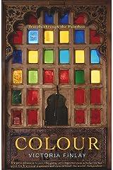 Colour : Travels Through the Paintbox Paperback