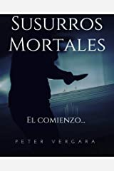 Susurros Mortales, el comienzo...: El espeluznante primer caso de la agente del FBI Stacey Loggins (Spanish Edition) Kindle Edition