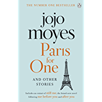 Paris for One and Other Stories: Discover the author of Me Before You, the love story that captured a million hearts