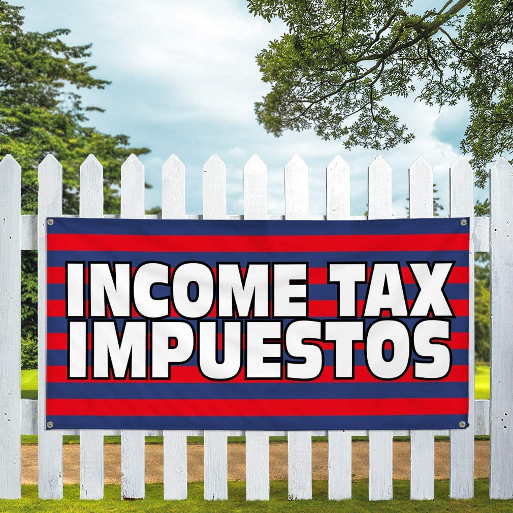 Vinyl Banner Multiple Sizes Income Tax Impuestos Advertising Printing C Business Outdoor Weatherproof Industrial Yard Signs Red 10 Grommets 60x144Inches