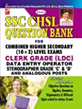 SSC CHSL Question Bank  For  10+2/LDC Data Entry Operator Stenographer 'c' & 'd' & Analogous posts - 1673: Data Entry Operator Stenographer 'C' and 'D' and Analogous Posts