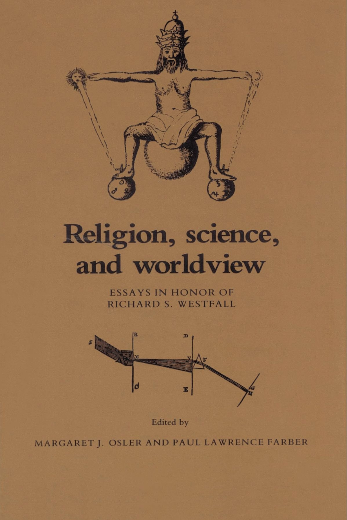 Religion Science And Worldview Essays In Honor Of Richard S  Religion Science And Worldview Essays In Honor Of Richard S Westfall  Paperback  August