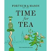 Fortnum & Mason: Time for Tea