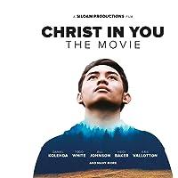 Christ in You - The Movie [Deutsch/Englisch]