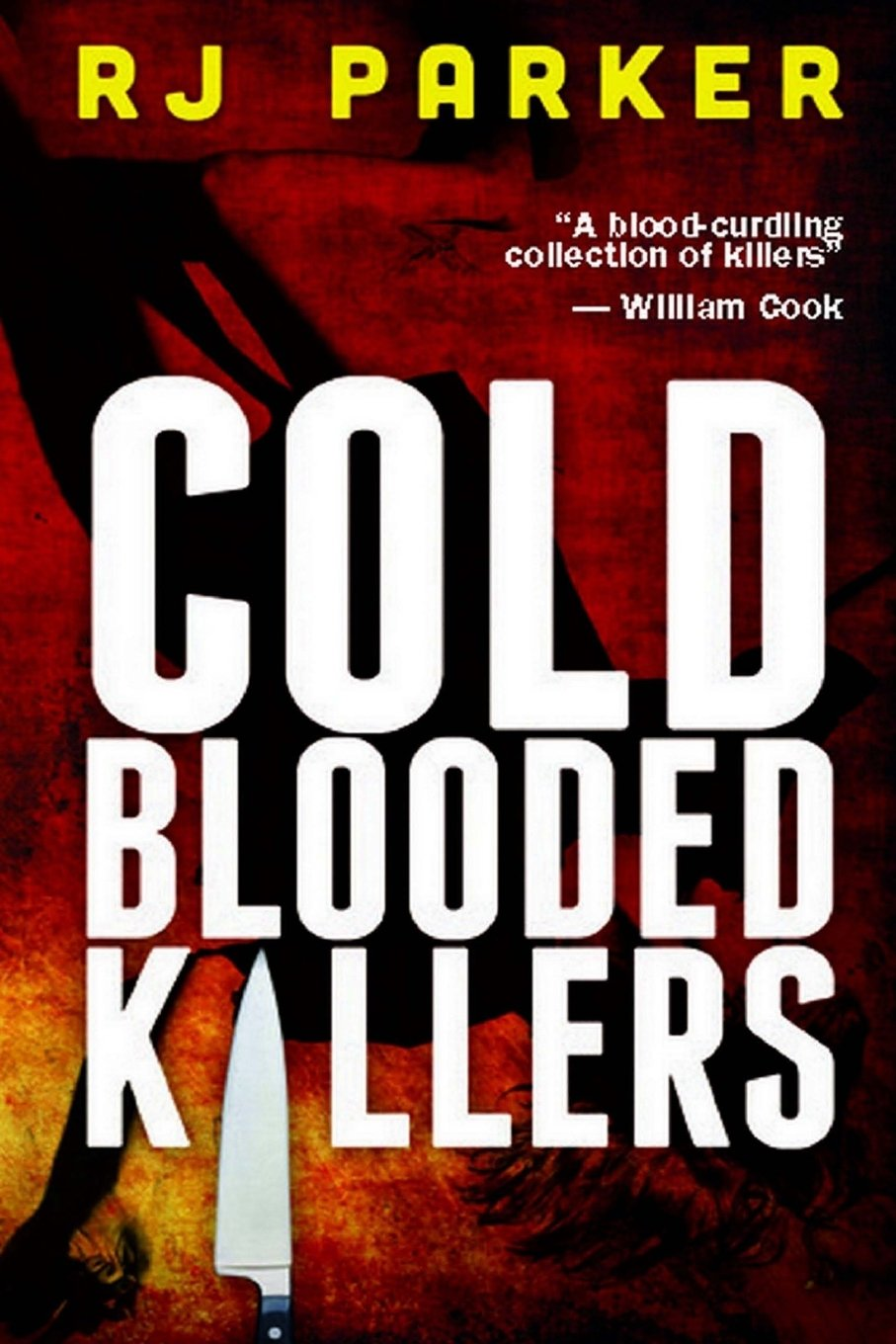 Cold Blooded Killers RJ Parker product image