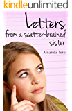 Letters from a scatter-brained sister