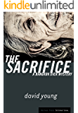 The Sacrifice: A Bangkok Dick Mystery (Bangkok Dick Mysteries Book 3)