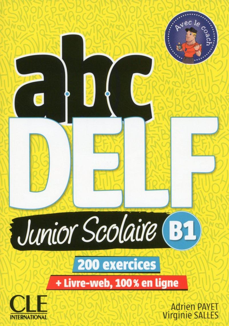 Abc Delf Junior Livre De L Eleve B1 Dvd Livre Web