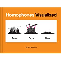Homophones Visualized: (book Lover Gift, Nerdy Word and Wordplay Book)
