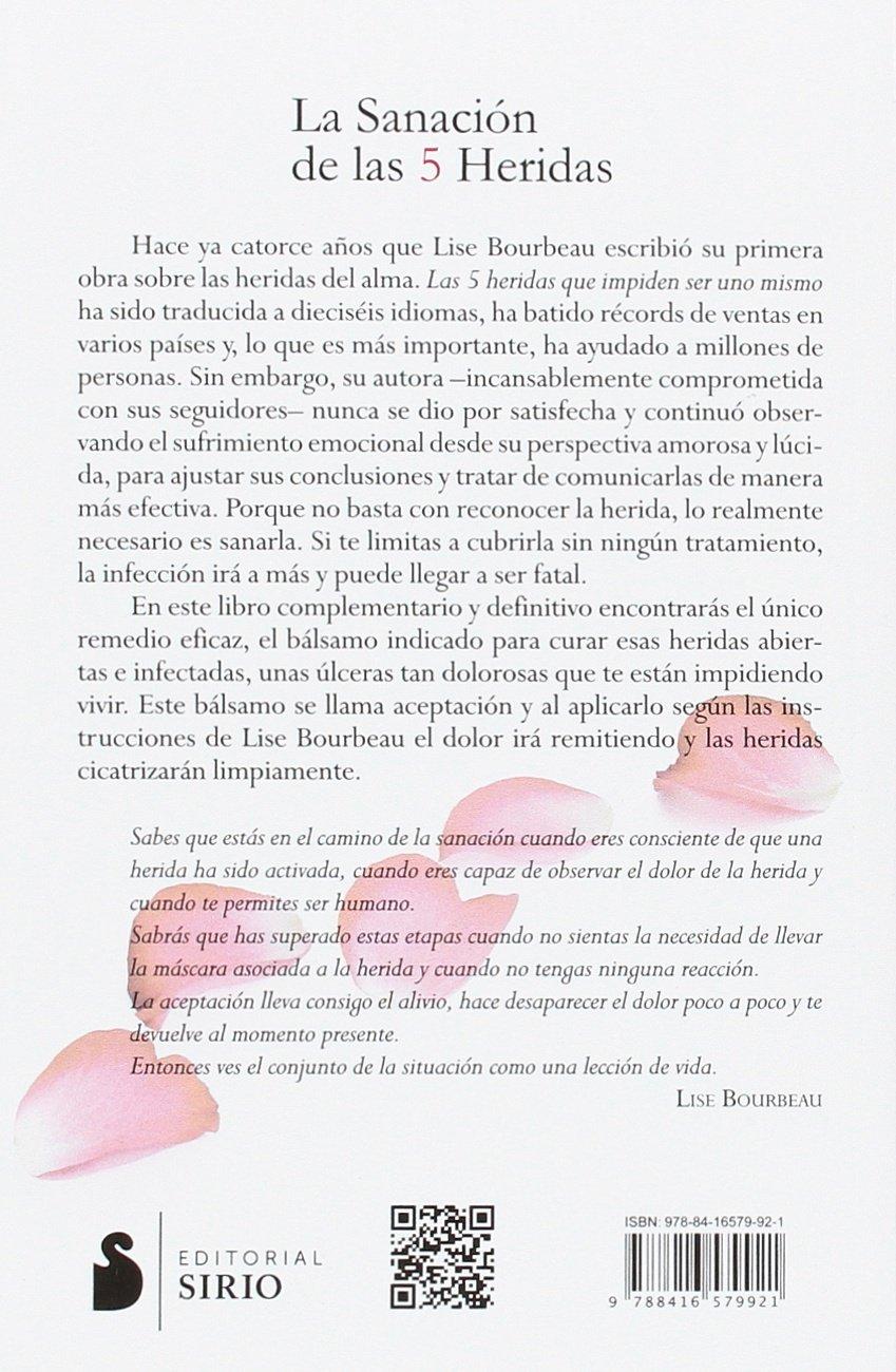 Sanación de las 5 heridas, la: Amazon.es: LISE BOURBEAU, CAROLINA GÓMEZ  HERRANZ: Libros
