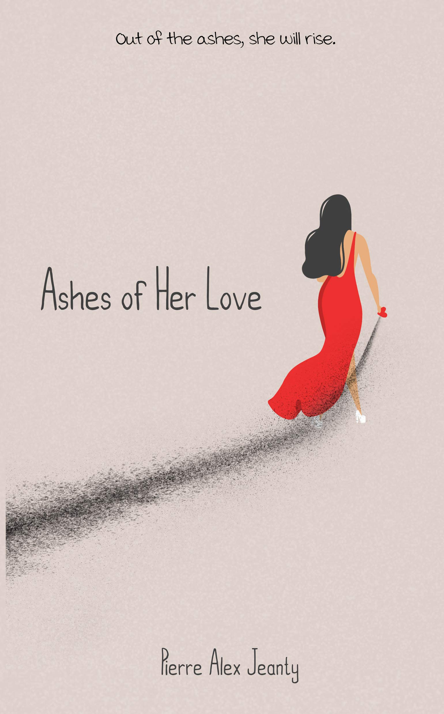 Ashes Of Her Love  English Edition