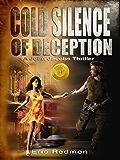 Cold Silence of Deception (A John Jacobs Thriller Book 1)