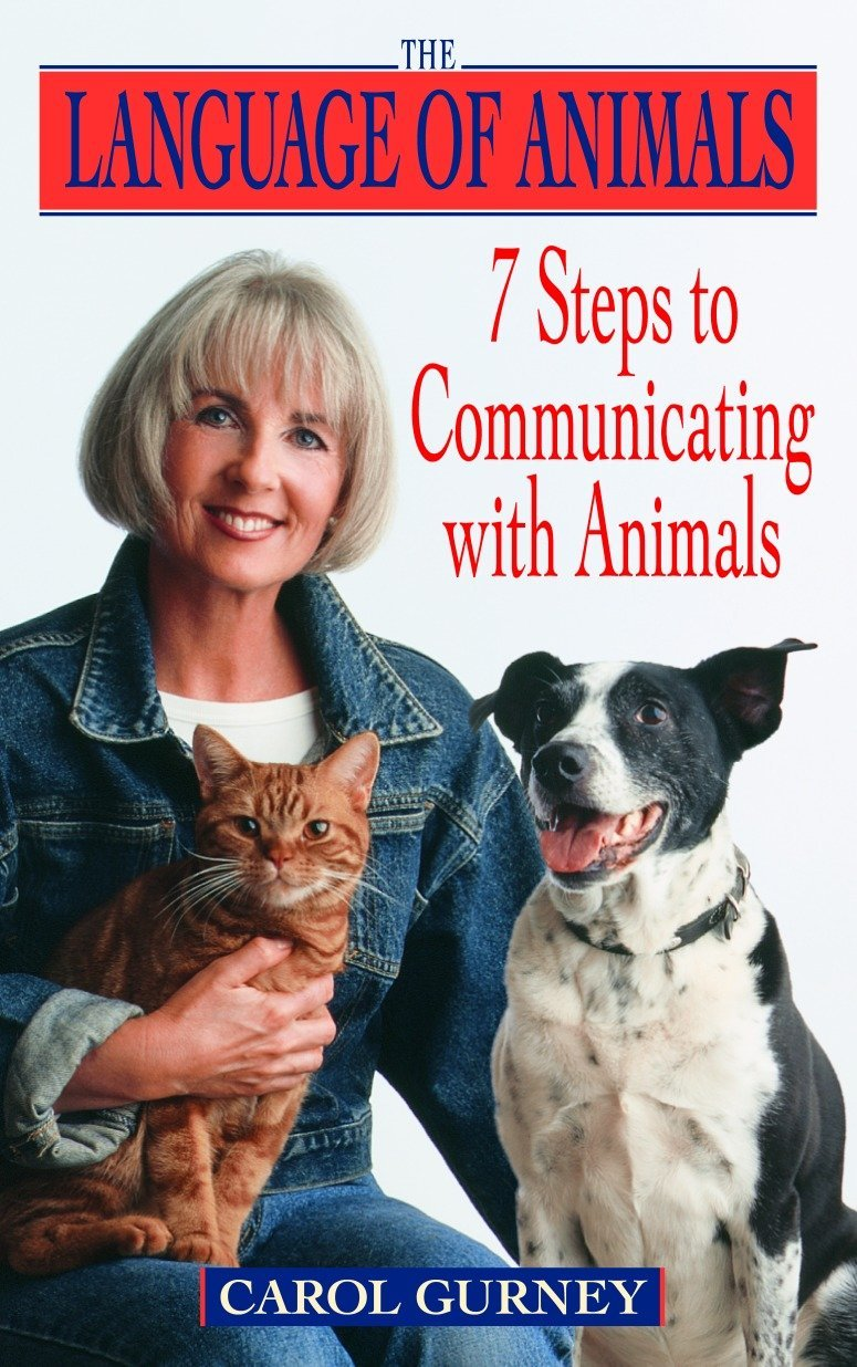 The Language of Animals: 7 Steps to Communicating with Animals by Dell Publishing Company