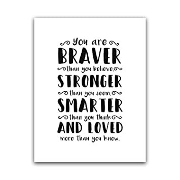 Amazoncom Squareious You Are Braver Than You Believe Quote