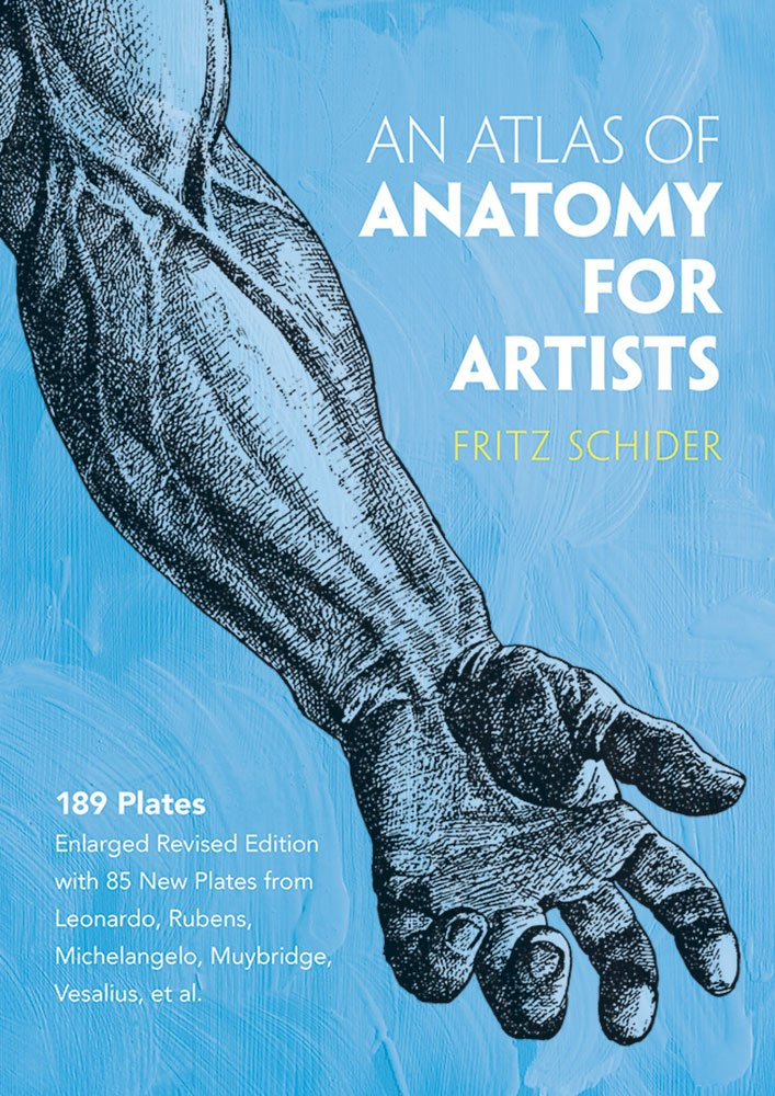 An Atlas of Anatomy for Artists (Dover Anatomy for Artists): Fritz ...