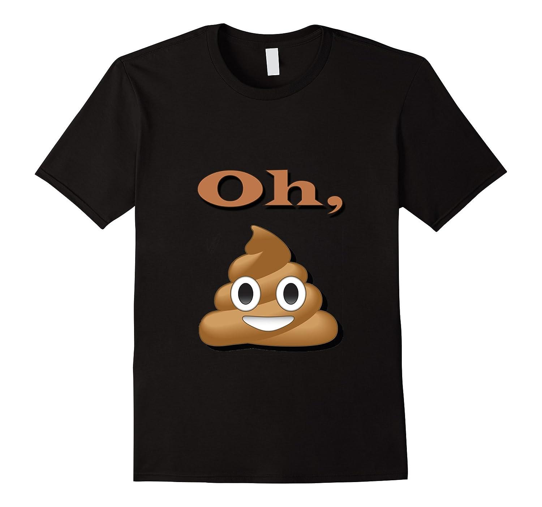 OH Poop Funny Emoji T-Shirt-CD