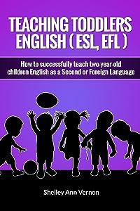 Teaching Toddlers English (ESL, EFL)