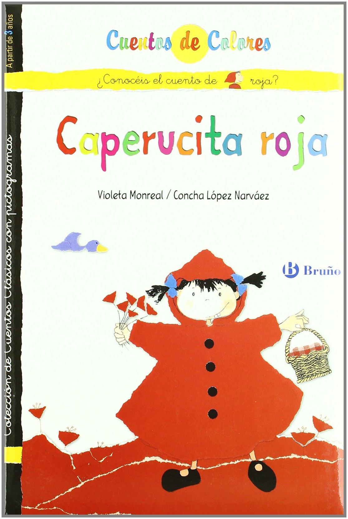Caperucita roja & La abuelita de Caperucita roja / Little Red Riding Hood & Little Red Riding Hood's Grandmother (Cuentos De Colores / Color Stories) (Spanish Edition) PDF
