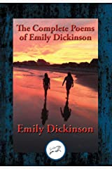 The Complete Poems of Emily Dickinson: With Linked Table of Contents Kindle Edition