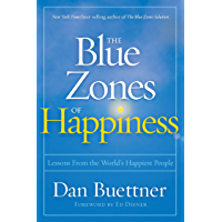 The Blue Zones of Happiness: Lessons From the World's Happiest People (English Edition)