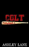 Colt (Slugger Rejects Book 1)