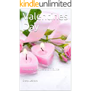 Valentines Day: Romantic Recipes & Gift Guide